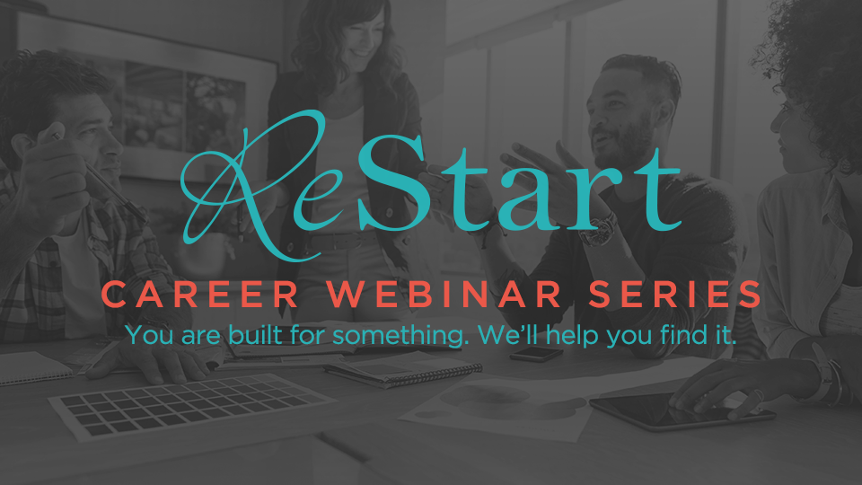 Restart Career Webinar Series